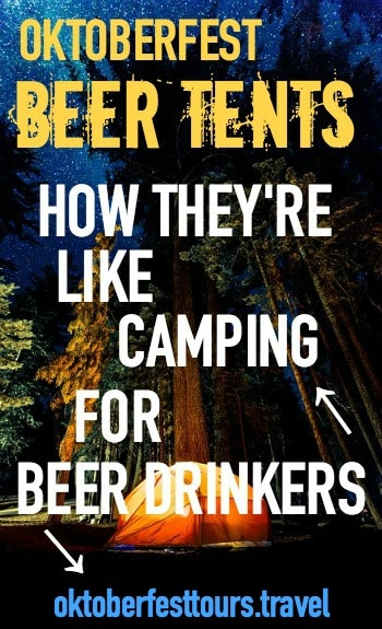 How Oktoberfest beer tents are like camping for beer drinkers
