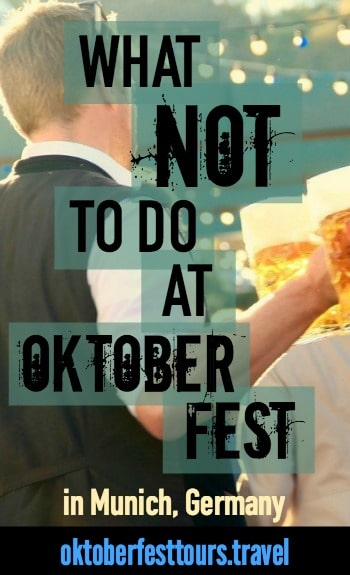 What NOT to do at Oktoberfest in Munich, Germany | Dos and Don'ts | lederhosen dirndl trachten | tips | rides | beer tents