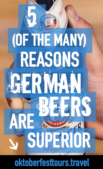 5 Reasons German Beers Are Superior | Reinheitsgebot | Germany Beer purity law | Different kinds of German beers