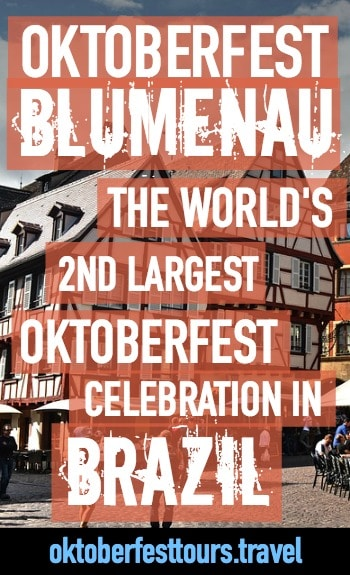 Oktoberfest Blumenau | Brazil | The world's 2nd largest Oktoberfest celebration, just after Munich, Germany