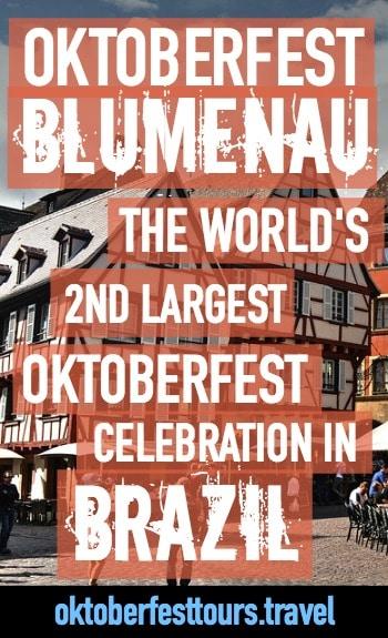 Oktoberfest Blumenau | Brazil | The world's 2nd largest Oktoberfest celebration, just after Munich, Germany