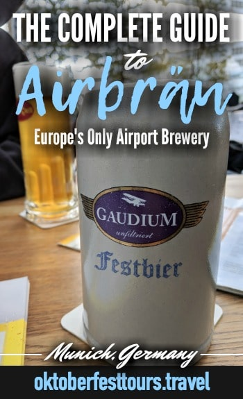 The Complete Guide to Munich's Airbräu: Europe's only airport brewery | beer garden | Great place to bookend your Oktoberfest celebration in Germany #airbrau #brewery #munich #germany #beer