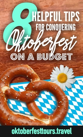 Pro tips for doing #Oktoberfest in #Munich, #Germany on a #budget | #budgettravel #traveltips