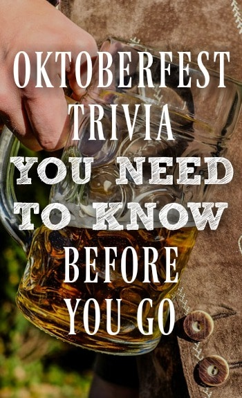 Oktoberfest trivia | Things to know about Oktoberfest before you go | Munich, Germany | Beer festival | Oktoberfest facts