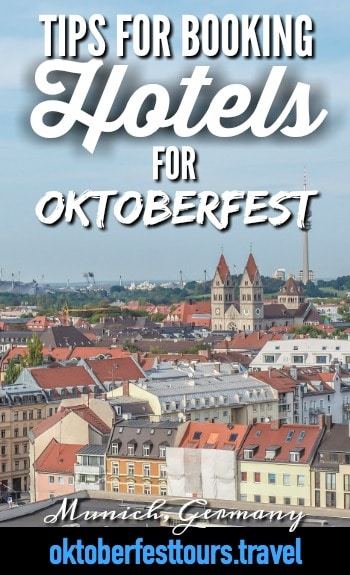 Oktoberfest hotels | Tips for booking Oktoberfest hotels | Where to stay at Oktoberfest | When to book a hotel for oktoberfest | Where to stay during oktoberfest | Theresienwiese hotels
