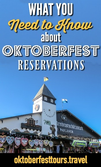 What you need to know about Oktoberfest reservations | Reserving a table at Oktoberfest, Munich, Germany, Bavaria | Beer fest | Bavarian beer | Beer festival | Oktoberfest beer tentsa