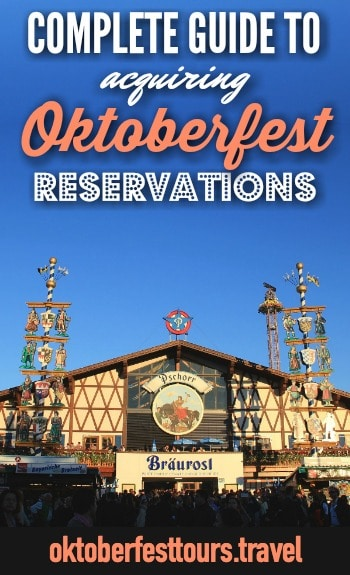 What you need to know about Oktoberfest reservations | Reserving a table at Oktoberfest, Munich, Germany, Bavaria | Beer fest | Bavarian beer | Beer festival | Oktoberfest beer tents #oktoberfest #beertents #beerfestival #munich #germany