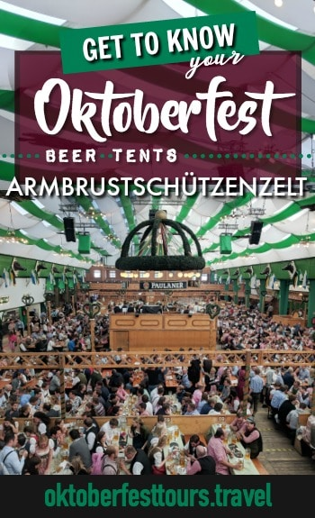 Get to know your Oktoberfest beer tents: Armbrustschützenzelt #oktoberfest #beer #festival #munich #germany