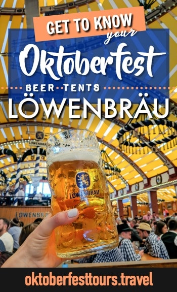 Get to know your Oktoberfest beer tents Lowenbrau #oktoberfest #beer #festival # & Get to Know Your Oktoberfest Beer Tents: the Löwenbräu Festzelt