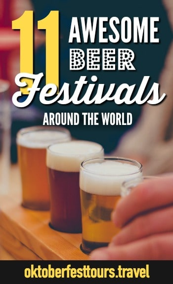 11 Beer Festivals Around the World You Just Can't Miss | #beer #festival #beerfestival #craftbeer