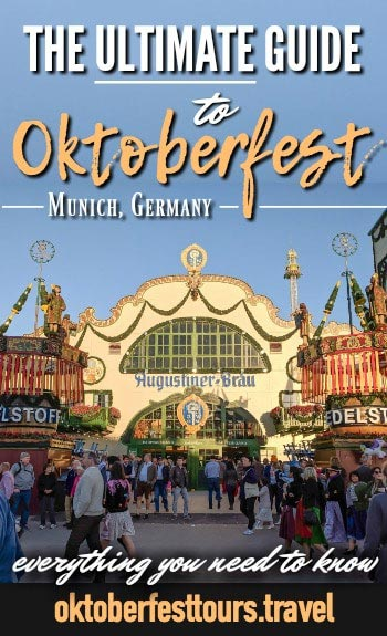 The Ultimate Guide to Oktoberfest - Munich Germany Travel Guide